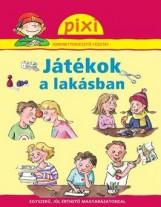 JÁTÉKOK A LAKÁSBAN - PIXI ISM. FÜZETEI 32. - Ekönyv - HUNGAROPRESS KFT