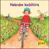KALANDOS BICIKLITÚRA - PIXI MESÉL 39. - Ekönyv - HUNGAROPRESS KFT