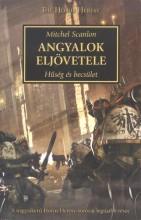 ANGYALOK ELJÖVETELE - HŰSÉG ÉS BECSÜLET - Ekönyv - SCANLON, MITCHEL