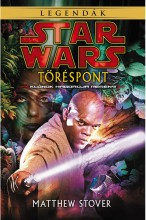Star Wars: Töréspont - Ekönyv - Matthew Stover