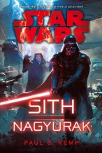 Star Wars: Sith Nagyurak - Ekönyv - Paul S. Kemp