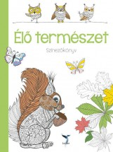 ÉLŐ TERMÉSZET - SZÍNEZŐKÖNYV - Ekönyv - LEVITER KIADÓ