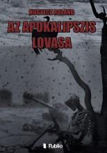 Az Apokalipszis lovasa - Ebook - Hugyecz Roland