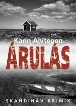 ÁRULÁS - SKANDINÁV KRIMIK - Ekönyv - ALVTEGEN, KARIN