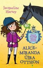 ALICE-MIRANDA ÚJRA OTTHON - Ekönyv - HARVEY, JACQUELINE