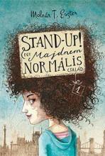 STAND UP! - EGY MAJDNEM NORMÁLIS CSALÁD - Ekönyv - MOLNÁR T. ESZTER