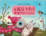KICSI MIMI NAGYTESÓ LESZ - Ekönyv - TAMÁS ZSUZSA