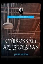 GYILKOSSÁG AZ ISKOLÁBAN - KLASSZIKUS KRIMI - - Ekönyv - HILTON, JAMES
