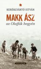 MAKK ÁSZ AZ OLAJFÁK HEGYÉN - Ekönyv - KERÉKGYÁRTÓ ISVÁN