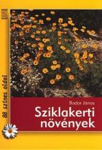SZIKLAKERTI NÖVÉNYEK - Ekönyv - BODOR JÁNOS