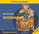 GYEREKEK - MŰVÉSZET GYEREKEKNEK - Ekönyv - BÉKEFI ESZTER