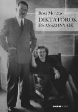 DIKTÁTOROK ÉS ASSZONYAIK - Ekönyv - MONTERO, ROSA