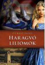 HARAGVÓ LILIOMOK - Ekönyv - CSIKÁSZ LAJOS