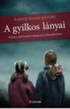 A GYILKOS LÁNYAI - Ekönyv - MEYERS, RANDY SUSAN