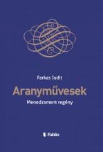 Aranyművesek - Ebook - Farkas Judit