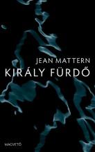 KIRÁLY FÜRDŐ - Ekönyv - MATTERN, JEAN