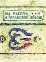 A PARADICSOM ZÖLDJE - Ekönyv - MAFOMA, ALI