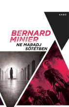 NE MARADJ SÖTÉTBEN - Ebook - MINIER, BERNARD