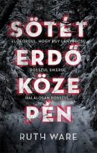 SÖTÉT ERDŐ KÖZEPÉN - Ekönyv - WARE, RUTH