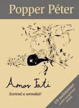 AMOR FATI - SZERESD A SORSODAT! - CD MELLÉKLETTEL - Ekönyv - POPPER PÉTER