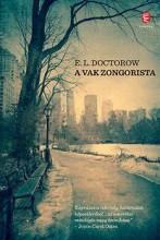 A VAK ZONGORISTA - Ekönyv - DOCTOROW, E.L.