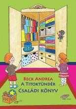 A TITOKTÜNDÉR - CSALÁDI KÖNYV - Ekönyv - BECK ANDREA