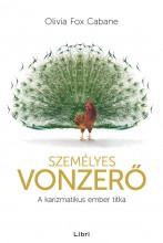 SZEMÉLYES VONZERŐ - A KARIZMATIKUS EMBER TITKA - Ekönyv - FOX CABANE, OLIVIA