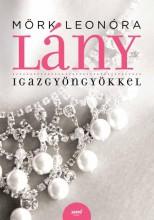 LÁNY IGAZGYÖNGYÖKKEL - Ekönyv - MÖRK LEONÓRA