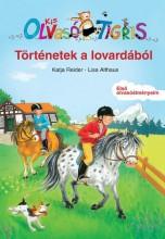 TÖRTÉNETEK A LOVARDÁBÓL - KIS OLVASÓ TIGRIS - Ekönyv - REIDER, KATJA