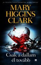 CSAK A DALLAM ÉL TOVÁBB - Ekönyv - CLARK, HIGGINS MARY