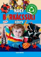 NAGY BARKÁCSSULI KÖNYV 4. - Ekönyv - GÁTI ÉVA