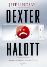 DEXTER HALOTT - Ekönyv - LINDSAY, JEFF
