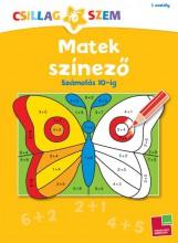 MATEK SZÍNEZŐ - SZÁMOLÁS 10-IG - CSILLAGSZEM 1. OSZT. - Ekönyv - TESSLOFF ÉS BABILON KIADÓI KFT.