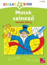 MATEK SZÍNEZŐ - SZÁMOLÁS 100-IG - CSILLAGSZEM 2. OSZT. - Ebook - TESSLOFF ÉS BABILON KIADÓI KFT.