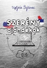 SZERÉNY AJÁNDÉKOK - Ekönyv - Šajtinac, Uglješa