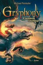 GRYPHONY - A SÁRKÁNYOK SZÖVETSÉGE - Ekönyv - PEINKOFER, MICHAEL
