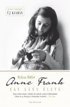 ANNE FRANK - EGY LÁNY ÉLETE - Ekönyv - MÜLLER, MELISSA