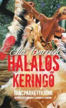 HALÁLOS KERINGŐ - TÁNCPARKETTKRIMI 2. - Ekönyv - BARRICK, ELLA