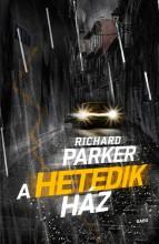 A HETEDIK HÁZ - Ekönyv - PARKER, RICHARD