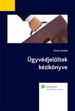 Ügyvédjelöltek kézikönyve - Ekönyv - Ármos Lóránd