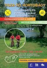TISZA-TÓ, HORTOBÁGY KERÉKPÁROS ÉS VÍZITÚRA KALAUZ - 2., AKTUALIZÁLT KIADÁS - Ekönyv - FRIGORIA KÖNYVKIADÓ KFT.