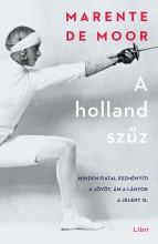 A HOLLAND SZŰZ - Ekönyv - DE MOOR, MARENTE