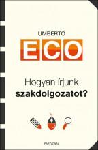 HOGYAN ÍRJUNK SZAKDOLGOZATOT? - Ebook - ECO, UMBERTO