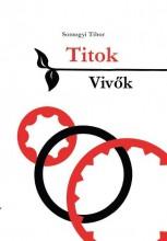 TITOKVIVŐK - Ekönyv - SOMOGYI TIBOR