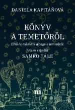 KÖNYV A TEMETŐRŐL - Ekönyv - KAPITÁNOVÁ, DANIELA