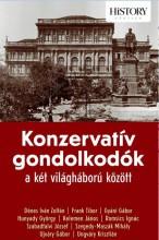KONZERVATÍV GONDOLKODÓK A KÉT VILÁGHÁBORÚ KÖZÖTT - Ekönyv - KOSSUTH KIADÓ ZRT.