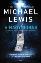 A NAGY DOBÁS - Ekönyv - LEWIS, MICHAEL