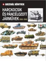 HARCKOCSIK ÉS PÁNCÉLOZOTT JÁRMŰVEK 1900-1945 - Ekönyv - VENTUS LIBRO KIADÓ
