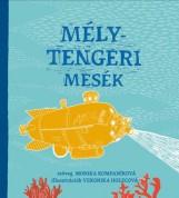 MÉLYTENGERI MESÉK - Ekönyv - KOMPANÍKOVÁ, MONIKA
