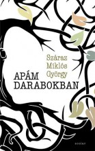 APÁM DARABOKBAN - Ekönyv - SZÁRAZ MIKLÓS GYÖRGY